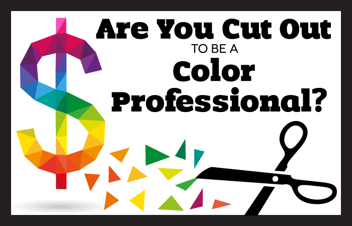 Are You Cut Out to be a Color Professional?