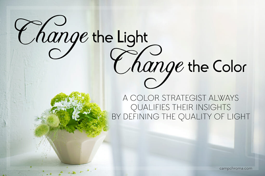 Change the Light, Change the Color