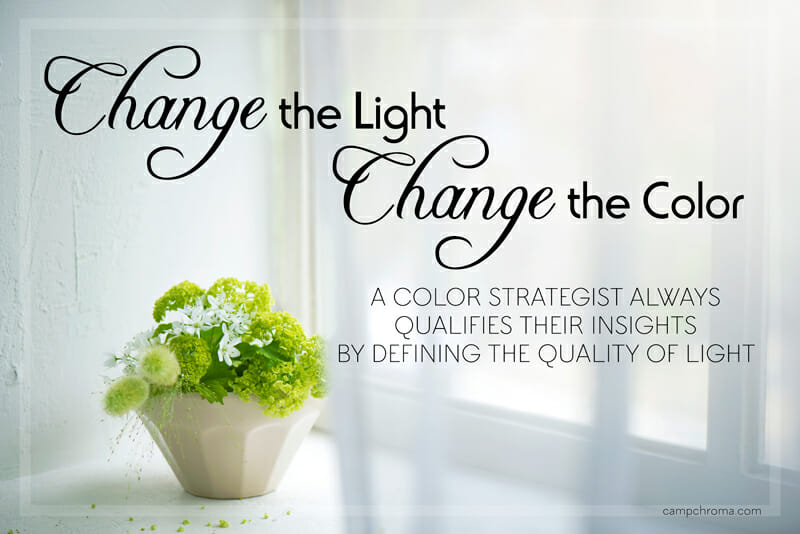 Change the Light Change the Color