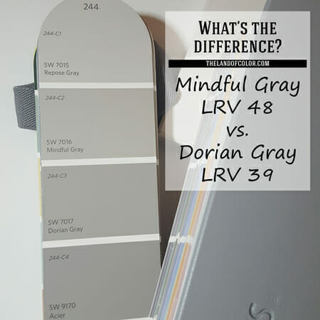 What's the Difference Between Sherwin-Williams-Mindful-Gray-and-Dorian-Gray? Which one is better?